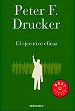 el-ejecutivo-eficaz-peter-drucker